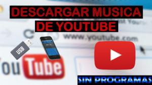 Descargar musica de youtube